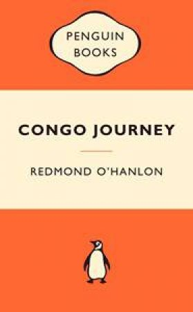 Popular Penguins: Congo Journey by Redmond O'Hanlon