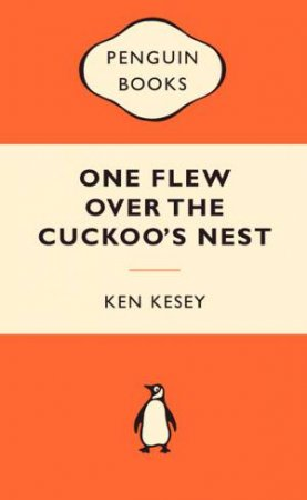 Popular Penguins: One Flew over the Cuckoo's Nest by Ken Kesey