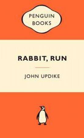 Popular Penguins: Rabbit, Run by John Updike