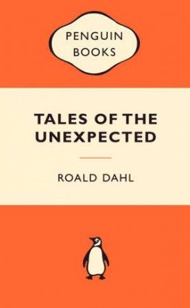 Popular Penguins: Tales of the Unexpected