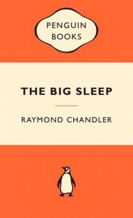 Popular Penguins: The Big Sleep by Raymond Chandler