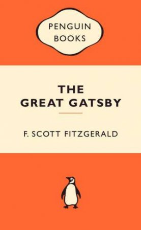 Popular Penguins: The Great Gatsby by F Scott Fitzgerald