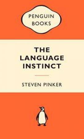 Popular Penguins: The Language Instinct by Steven Pinker