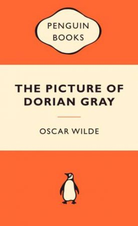 Popular Penguins: The Picture of Dorian Gray