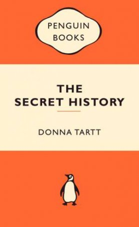 Popular Penguins: The Secret History by Donna Tartt