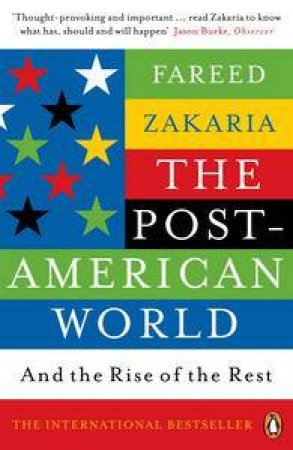 Post American World: And the Rise of the Rest by Fareed Zakaria