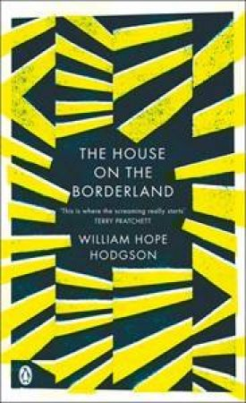 The House on the Borderland by Hodgson William Hope