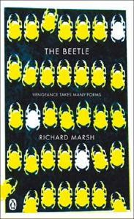 The Beetle: A Mystery by Richard Marsh