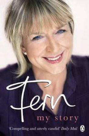 Fern: My Story by Fern Britton
