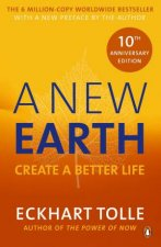 A New Earth Create A Better Life 10th Anniversary