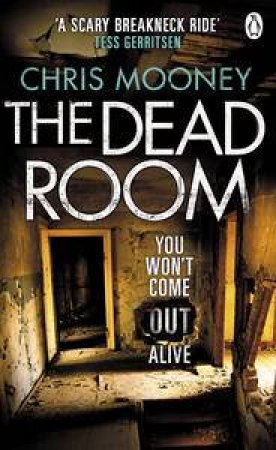 Dead Room by Chris Mooney