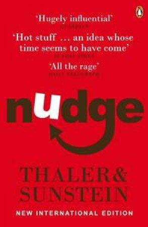 Nudge by Richard H Thaler & Cass R Sunstein