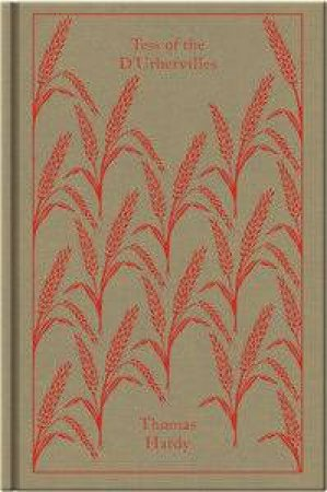 Penguin Clothbound Classics: Tess of the D'Urbervilles by Thomas Hardy