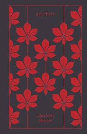 Penguin Clothbound Classics: Jane Eyre by Charlotte Bronte
