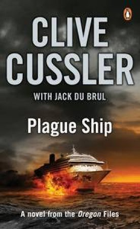 Plague Ship by Clive Cussler & Jack Du Brul