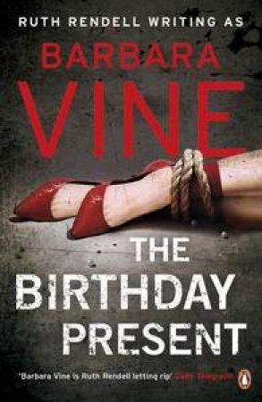 The Birthday Present by Barbara Vine