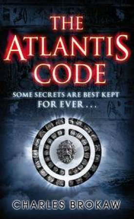 Atlantis Code by Charles Brokaw
