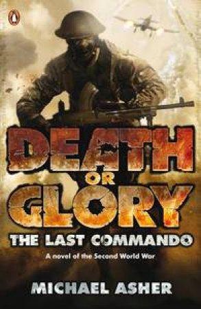 The Last Commando by Michael Asher