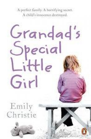 Grandad's Special Little Girl by Emily Christie
