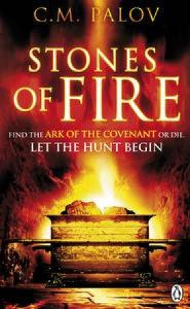 Stones of Fire by C M Palov