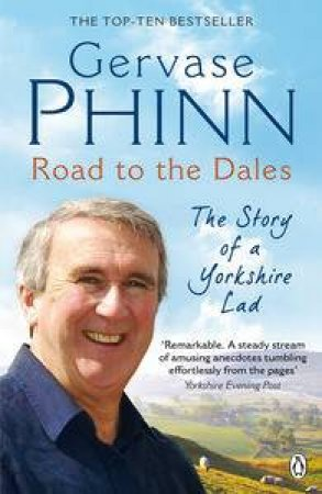 Road to the Dales: The Story of a Yorkshire Lad Cd by Gervase Phinn