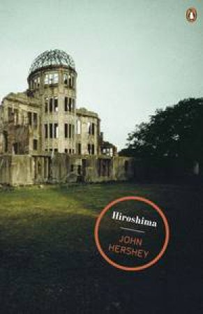 Penguin Magnum Collection: Hiroshima by John Hersey