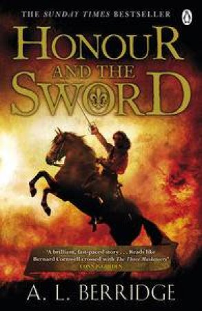 Honour and the Sword by A L Berridge