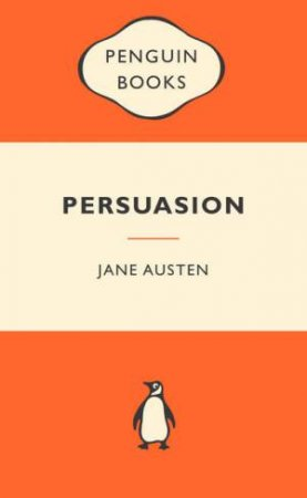 Popular Penguins: Persuasion by Jane Austin