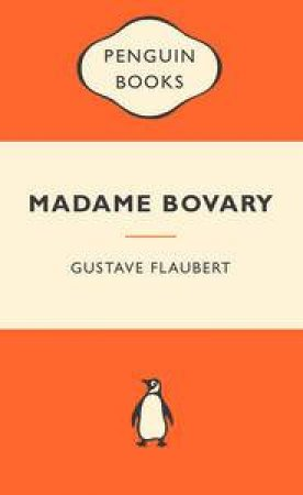 Popular Penguins: Madame Bovary  by Flaubert Gustave