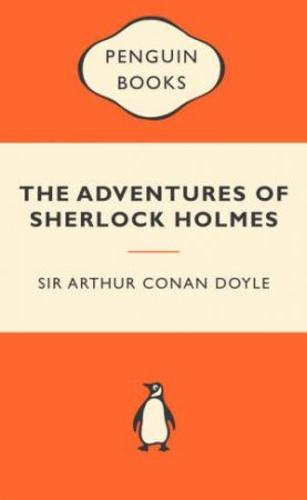 Popular Penguins: The Adventures of Sherlock Holmes