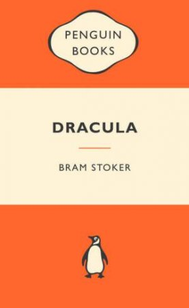 Popular Penguins: Dracula by Bram Stoker