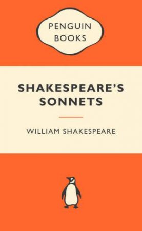 Popular Penguins: Shakespeare's Sonnets by William Shakespeare