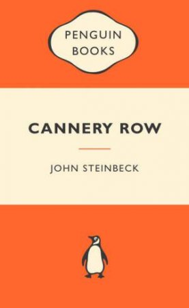 Popular Penguins: Cannery Row by John Steinbeck
