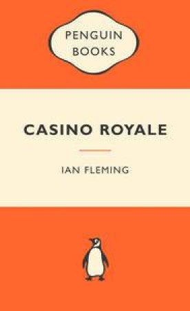 Popular Penguins: Casino Royale by Ian Fleming
