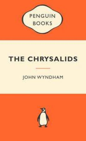 Popular Penguins: The Chrysalids by John Wyndham