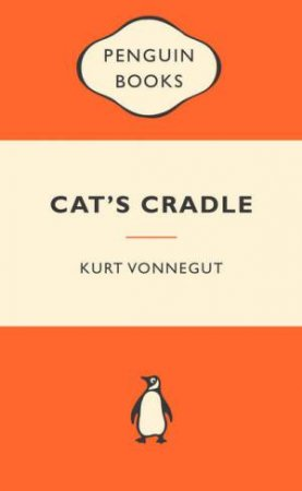 Popular Penguins: Cat's Cradle by Kurt Vonnegut
