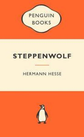 Popular Penguins: Steppenwolf by Hermann Hesse