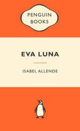Popular Penguins: Eva Luna by Isabel Allende