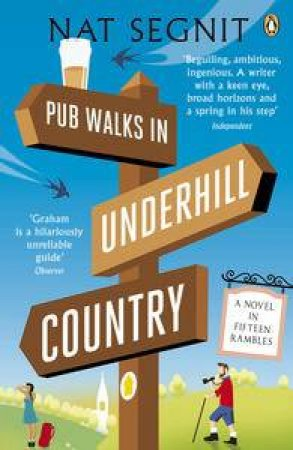 Pubs Walks in Underhill Country by Nat Segnit