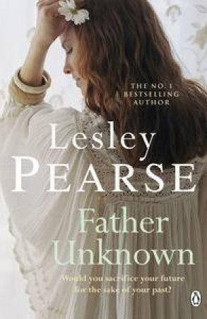 Father Unknown by Lesley Pearse