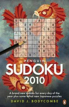 Penguin Sudoku 2010 by David J Bodycombe