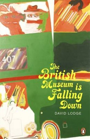 The British Museum is Falling Down by David Lodge