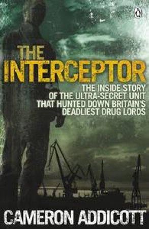 The Interceptor by Cameron Addicott