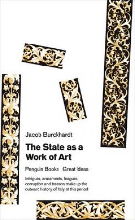 The State as a Work of Art by Jacob Burckhardt