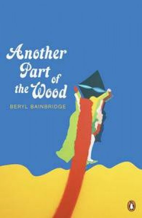 Another Part of the World by Beryl Bainbridge