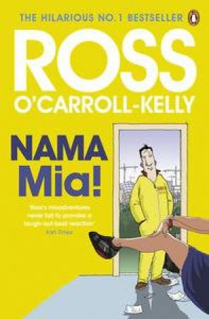 NAMA Mia! by Kelly-Ross O'Carroll