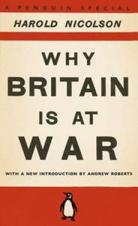Why Britain Is At War by Harold Nicolson