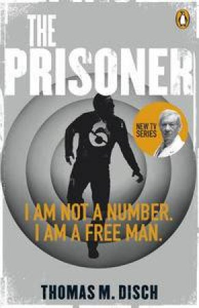 The Prisoner by Thomas M Disch