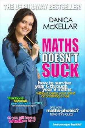 Maths Doesn't Suck by Danica McKellar