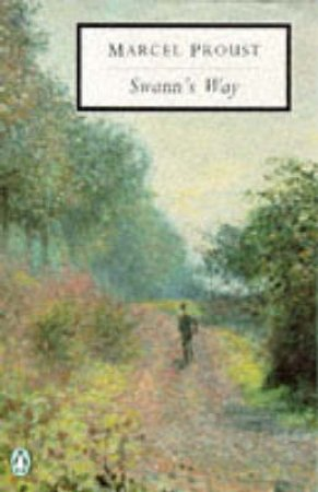 Penguin Modern Classics: Swann's Way by Marcel Proust